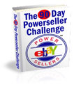 The 90 Day Powerseller Challenge.....