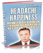Headache happiness - Stop them before they start