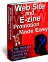 Web Site and E-zine Promotion Made Easy